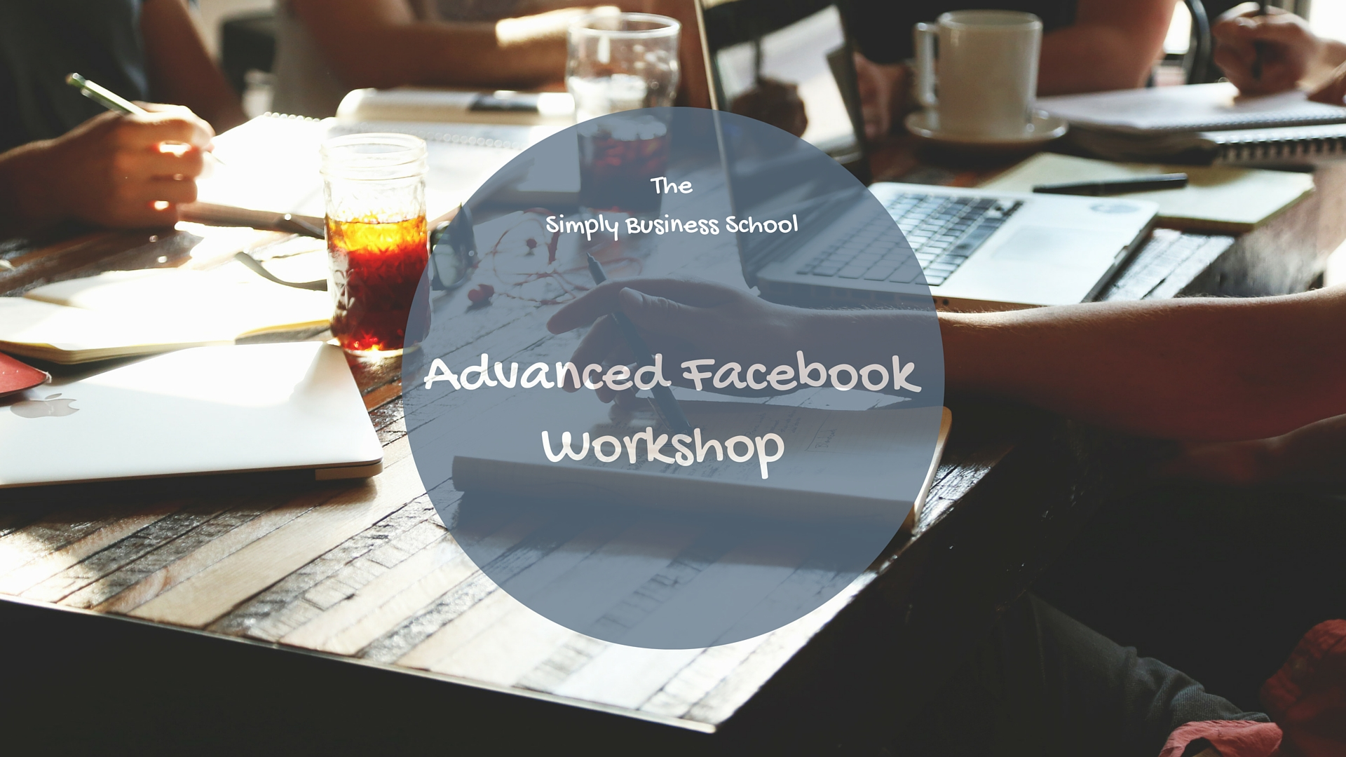 Advanced Facebook Workshop