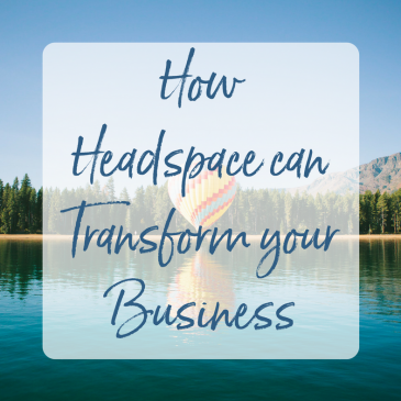 How Headspace can Transform your Business