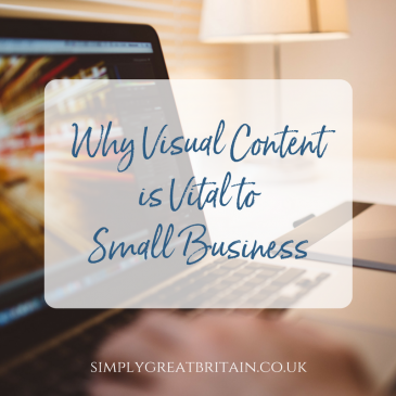 Why Visual Content is Vital to Small Business
